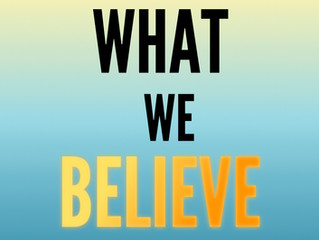 What We Believe In