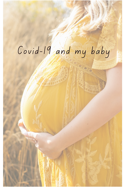COVID-19 and My Baby