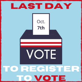 Voter Registration Deadline October 7th