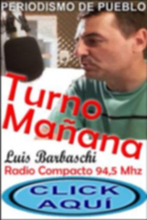 Turno Mañana - Luis Barbaschi - Lucho