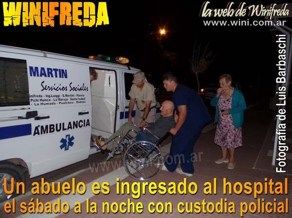 Un abuelo es ingresado al hospital el sábado a la noche con custodia policial
