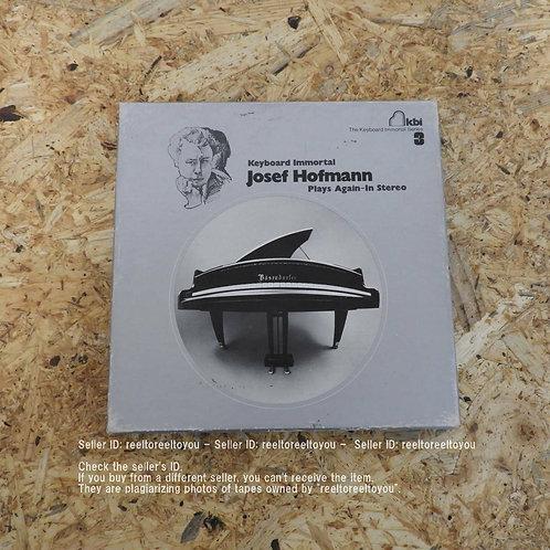 JOSEF HOFMANN PLAYS AGAIN IN STEREO