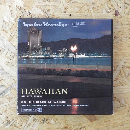 <再生確認済み>「 ハワイアン・オール・ヒット・アルバム〈第2集〉 / バッキー白片 」 オープンリール 7号 ミュージック テープ