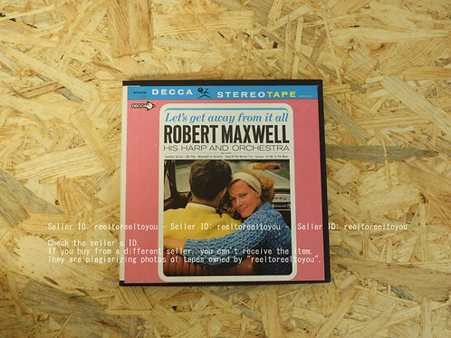 LET'S GET AWAY FROM IT ALL / ROBERT MAXWELL