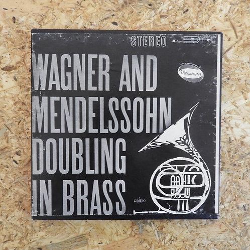 <再生確認済み>「 WAGNER AND MENDELSSOHN DOUBLING IN BRASS 」 オープンリール 7号 ミュージック テープ