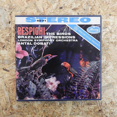 <再生確認済み>「 RESPIGHI / THE BIRDS : BRAZILIAN IMPRESSIONS 」 レスピーギ オープンリール 7号 ミュージック