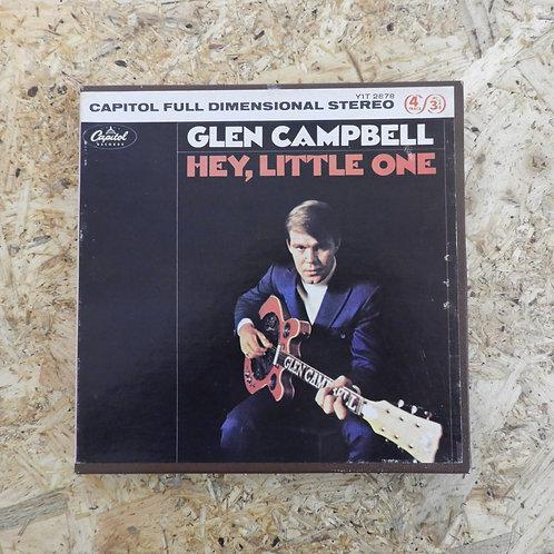 <再生確認済み>「 HEY , LITTLE ONE / GLEN CAMPBELL 」 オープンリール 7号 ミュージック テープ