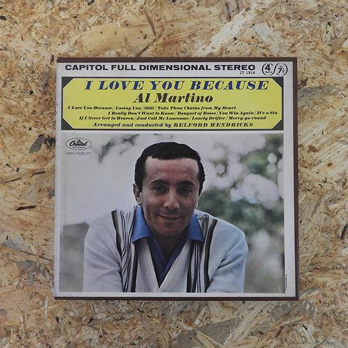 <再生確認済み>「 I LOVE YOU BECAUSE / AL MARTINO 」 オープンリール 7号 ミュージック テープ