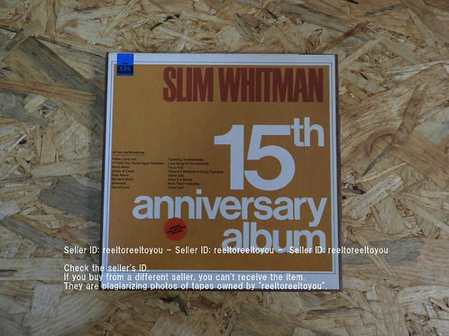 SLIM WHITMAN 15TH ANNIVERSARY ALBUM