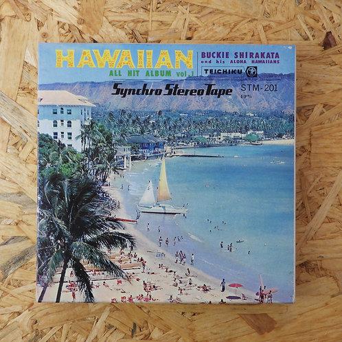 <再生確認済み>「 ハワイアン・オールヒット・アルバム / バッキー白片とアロハ・ハワイアンズ 」 オープンリール 7号  テープ