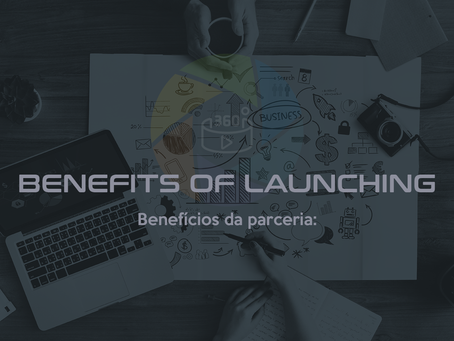 BENEFITS OF LAUNCHING