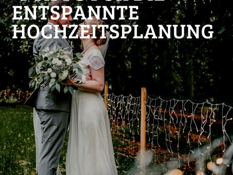 4 Tipps für eine entspannte Hochzeitsplanung