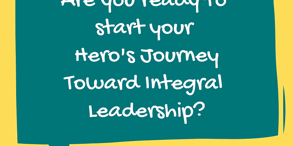 Hero's Journey towards Clear Channel Integral Leadership