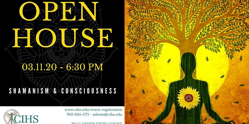 OPEN HOUSE: Shamanism & Consciousness