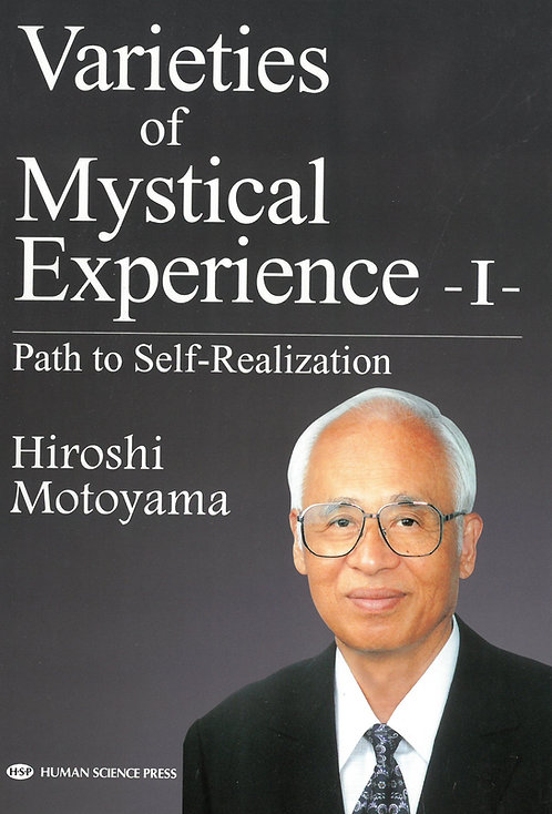 Varieties of Mystical Experience I