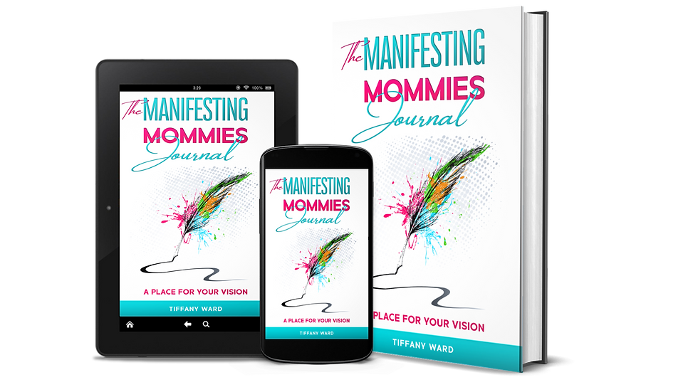 The Manifesting Mommies Journal