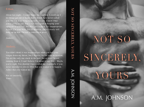 Not So Sincerely, Yours (Alt)