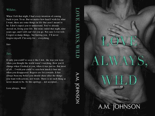Love Always, Wild