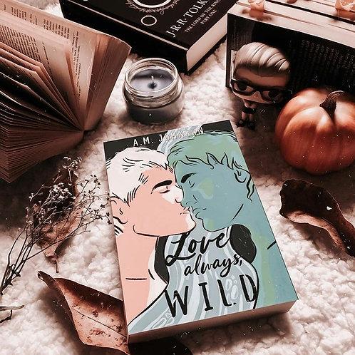 Love Always, Wild Signed Paperback