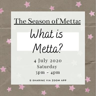 The Season of Metta: What is Metta? (By Bro Chin Ren & Bro Yu Hong)