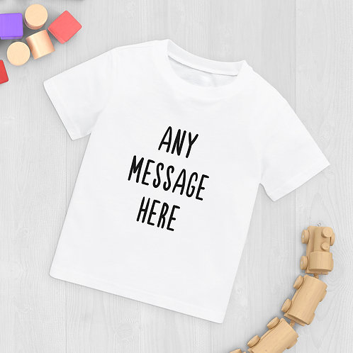 Any Message Baby T-Shirt
