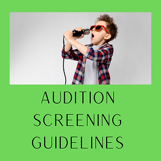 Audition screening guidelines.png