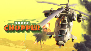 Super Chopper — Retro-Arcade Helicopter Combat Takes to the Skies Today