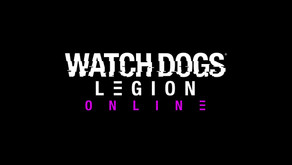 WATCH DOGS®: LEGION ONLINE MODE WILL LAUNCH ON 9TH MARCH VIA FREE GAME UPDATE