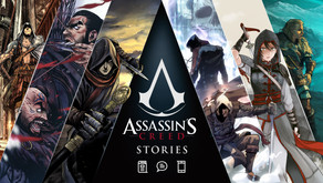 DISCOVER THE NEW STORIES COMING TO THE ASSASSIN'S CREED® UNIVERSE