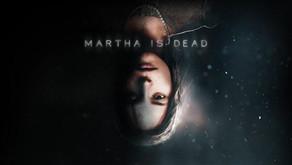 Dark Psychological Thriller Martha Is Dead Debuts Brand New Trailer