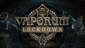 Vaporum: Lockdown Has Finally Been Unleashed on Nintendo Switch!