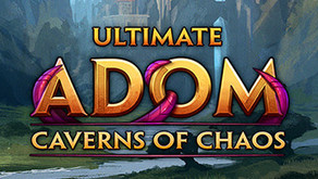 Ultimate ADOM - Caverns of Chaos Offers a Deep and Rewarding Experience