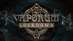 Vaporum: Lockdown Comes to Nintendo Switch on March 22
