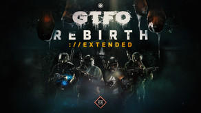 """Developer 10 Chambers Releases GTFO """"Rebirth://EXTENDED"""" Update Today and Teases Its Ambitious Plans"""