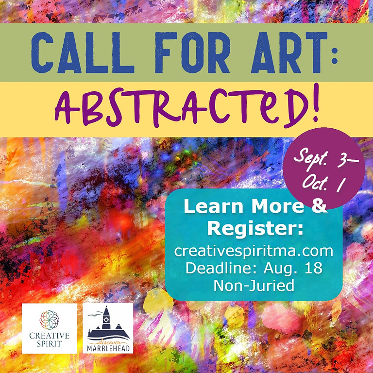 Call to Artists: Abstracted! (Non-Juried)