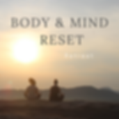 Body & Mind Reset.png