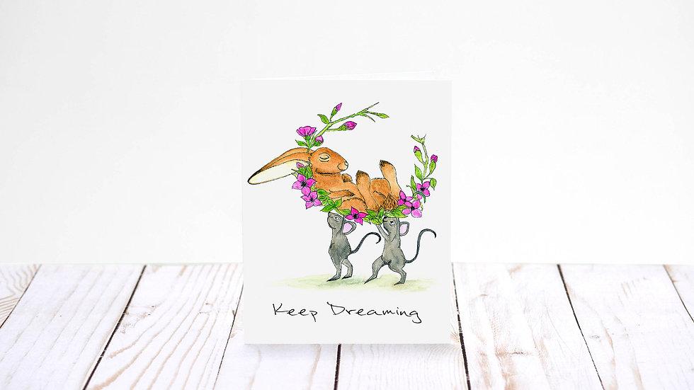 Keep Dreaming - 5x7 Card