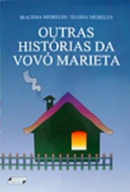 Outras Histórias           da Vovó Marieta