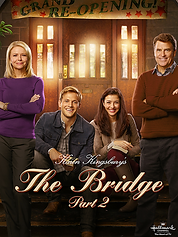Karen Kingsbury's - The Bridge Part 2