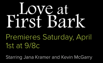 Hallmark Movie Premiere - Love at First Bark