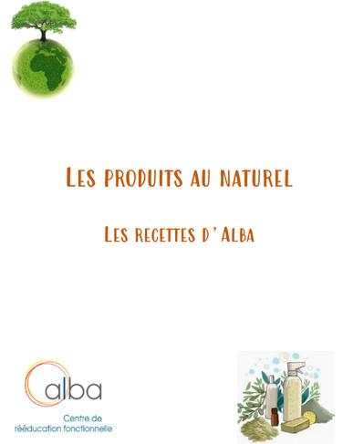 Les produits au naturel, les recettes d'Alba