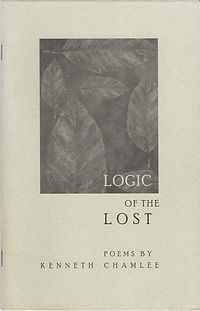 Logic of the Lost Poems by Kenneth Chamlee