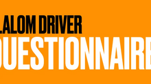 SLALOM DRIVER QUESTIONNAIRE