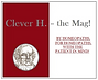 Clever H-the Mag