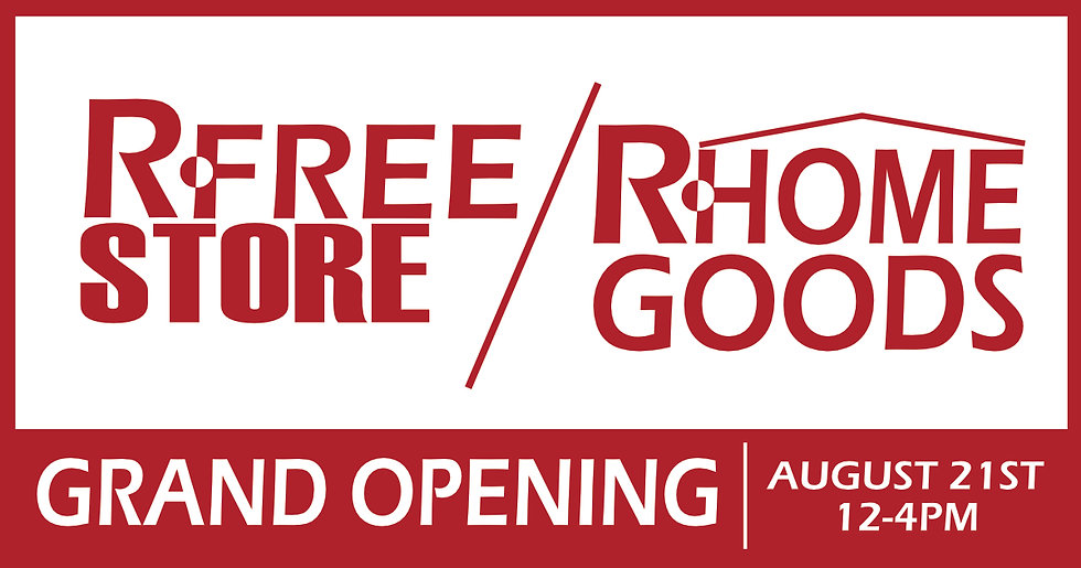 R Free sotre and R Home Goods 2021 GRAND OPENING.jpg