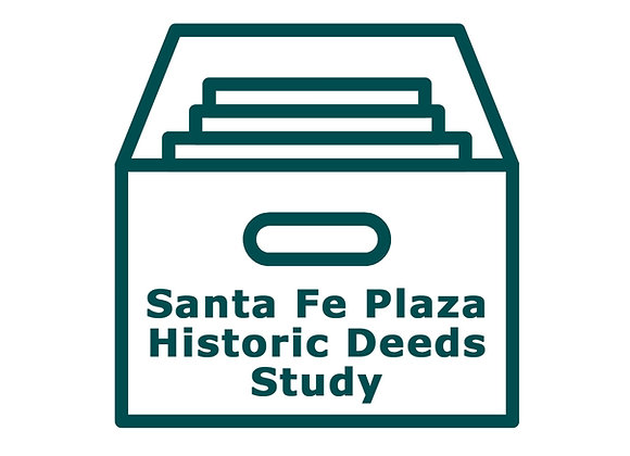 Santa Fe Plaza Historic Deeds Study