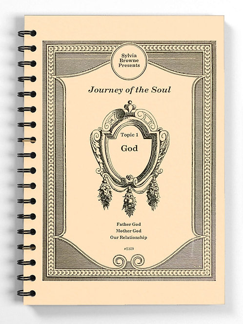 Journey of the Soul: Topic 1 - God