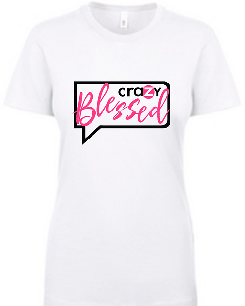 Crazy Blessed T-Shirt