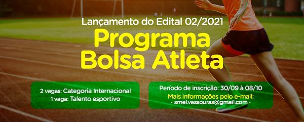 LANÇAMENTO-DO-EDITAL-02-2021-BOLSA-ATLETAbanner.png