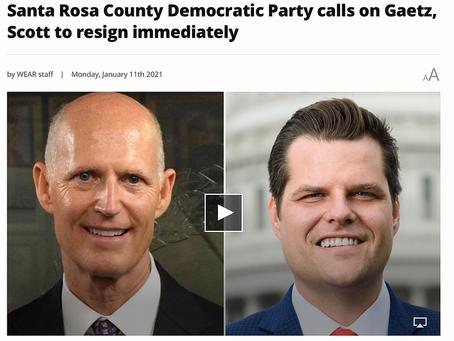 SANTA ROSA COUNTY DEMOCRATIC PARTY CALLS ON GAETZ, SCOTT TO RESIGN IMMEDIATELY